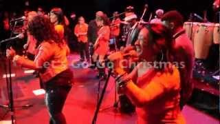 Chuck Brown Band and Be'la Dona- Let's Go-Go Christmas