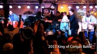 King of Congas Battle 2013 (Official Video)